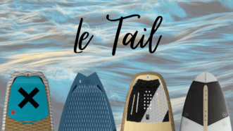 Comprendre le tail d'un surf strapless